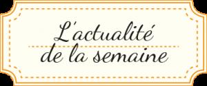 etiquette_actualite_semaine